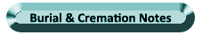 Burial & Cremation Notes