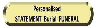 Statement Burial